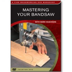 Mastering Your Band Saw DVD