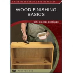 Wood Finishing Basics DVD