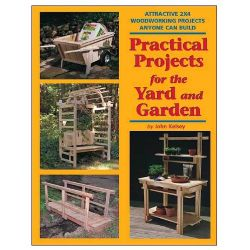 Practical Projects for the Yard and Garden