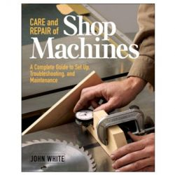 Care & Repair of Shop Machine