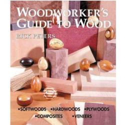 Woodworkers Guide To Wood